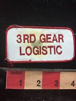 Vtg Dirty/Stained 3RD GEAR LOGISTIC Uniform Or Advertising Patch C762