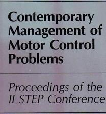 Contemporary Management of Motor Control Problems: