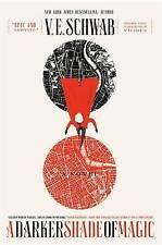 A Darker Shade of Magic by V. E. Schwab (Hardback, 2015)