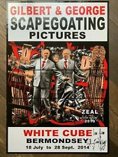 """hand signed GILBERT AND GEORGE poster 'ZEAL"""" / Scapegoating Pictures White Cube"""