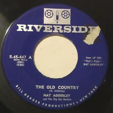 NAT ADDERLY The Old Country/That's Right ! 45 Riverside