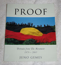 Proof, Portraits from the Movement 1978-2003 by Juno Gemes, photos of aborigines