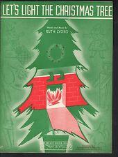 Let's LIght The Christmas Tree 1946 Sheet Music