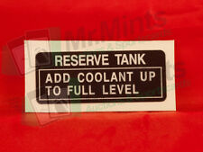 Honda Fourtrax TRX250R RESERVE TANK ADD COOLANT DECAL Left Rear Frame Sticker