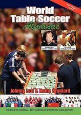 NEW World Table Soccer Almanac by Johnny Lott Paperback Book