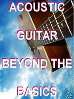 Acoustic Guitar Beyond The Basics DVD Lessons. Go From Guitar Owner To PLAYER!