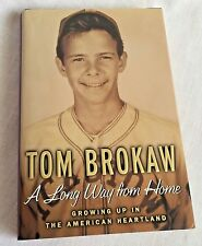 Tom Brokaw Autobiography A Long Way from Home Growing Up in the Heartland