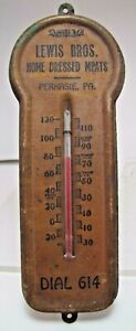 LEWIS BROS HOME DRESSED MEATS PERKASIE PA Old Advertising Thermometer dial 614