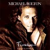 MICHAEL BOLTON - TIMELESS THE CLASSICS - CD NEW (FREE UK POST)