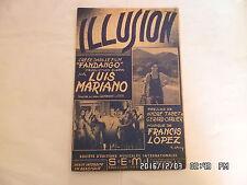 PARTITION ILLUSION PAR LUIS MARIANO DU FILM FANDANGO MUSIQUE FRANCIS LOPEZ   H57