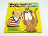 More Exciting Stories for Children by Ethel Barrett LP - ZLP 864 - NM
