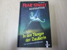R. L. Stine - FEAR STREET Geisterstunde - IN DEN FÄNGEN DER ZAUBERIN