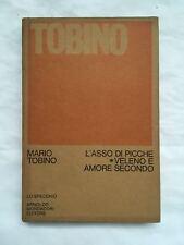 TOBINO, L'ASSO DI PICCHE - VELENO E AMORE SECONDO, Mondadori, 1974 autografato