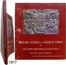 Bronze vessels ancient China collection Avery Brundage 1977 Lefebvre d'Argencé