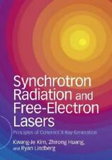 Synchrotron Radiation and Free-Electron Lasers by Kwang-Je Kim (author), Zhir...