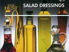 The Best 50 Salad Dressings (Best 50 Recipe)-ExLibrary