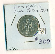 Canadaian 1893 Reverse Rare Date Silver Love Token
