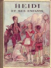 Heidi ! Heidi et ses enfants ! Spyri ! Flammarion ! 1941 !