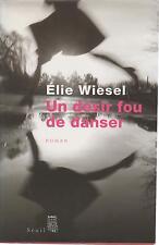 ELIE WIESEL UN DESIR FOU DE DANSER + PARIS POSTER GUIDE