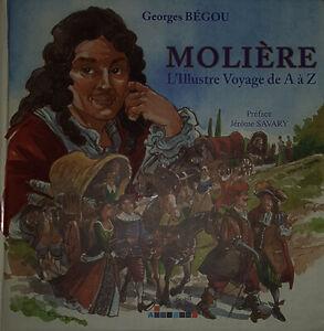 Molière l'illustre voyage de A à Z - Avec envoi