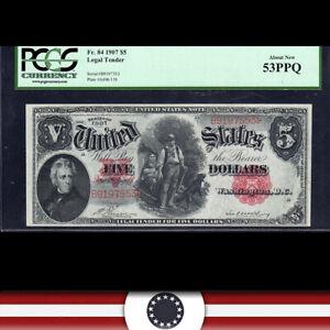 1907 $5 LEGAL TENDER NOTE *WOODCHOPPER* PCGS 53 PPQ Fr 84   B9197553