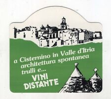 Adesivo VINI DISTANTE Cisternino Valle d'Itria Pubblicità PROMO sticker anni 80