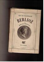 Berlioz et l'europe romantique by Pourtales Guy de