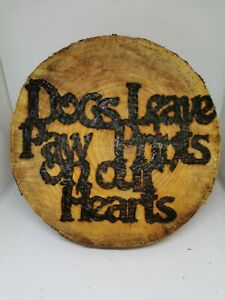 Dog Quote Inspired Handmade Cornish Wood Pyrograph