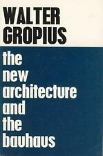 The New Architecture and the Bauhaus by Walter Gropius (1965, Paperback)