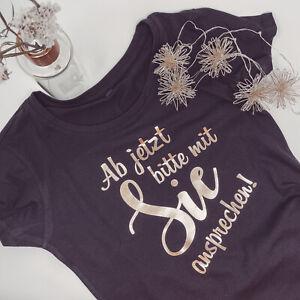 T-Shirt für Jugendweihe - Ab jetzt bitte mit Sie ansprechen!