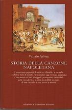 VITTORIO PALIOTTI - STORIA DELLA CANZONE NAPOLETANA - NEWTON & COMPTON 2004
