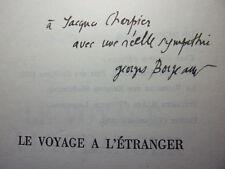 ENVOI AUTOGRAPHE / LE VOYAGE A L'ÉTRANGER  Georges Borgeaud