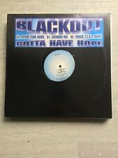 Blackout-Gotta Have Hope 12 inch vinyl maxi single