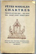 Fêtes mariales Chartres trente-et-un-mai-six juin mil neuf cent vingt-sept