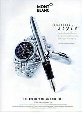 Publicité Advertising 1999  Montre MONT BLANC  stainless style  Stylo MONT BLANC