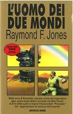 NUOVO! - Raymond Fisher Jones - L'UOMO DEI DUE MONDI - NORD Cosmo Oro n. 195