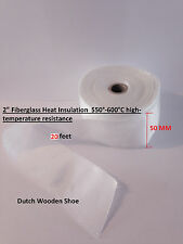 "20 Feet  2"" Fiberglass Heat Insulation  550°-600°C high-temperature resistance."