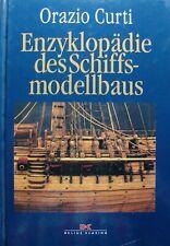 Enzyklopädie des Schiffsmodellbaus - Orazio Curti - Delius Klasing