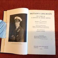 Britain's Lifeboats Major A.J. Dawson. 1st. Edition 1923