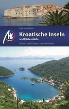 KROATISCHE INSELN und Küstenstädte Michael Müller Reiseführer Kroatien 12 NEU