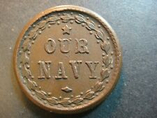 "1864 United States Civil War Token. ""Our Navy"". Fine to Very Fine."