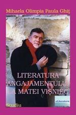 Literatura Angajamentului la Matei Visniec : Studiu by Mihaela Ghit (2016,...