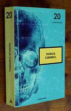 PATRICIA CORNWELL: 2 Romanzi  Mondadori Classici del Giallo 20 p. e. 2007  F