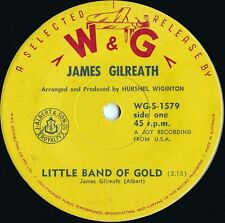 James Gilreath ORIG OZ 45 Little band of gold EX '63 W&G WGS1579 Pop Rock