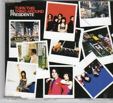 (DY277) El Presidente, Turn This Thing Around - 2006 CD