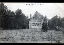 """ORRY-LA-VILLE (60) CHATEAU-MANOIR """"LA BORNE BLANCHE"""" en 1913"""