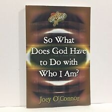 So What!?: So What Does God Have to Do with Who I Am? by Joey O'Connor Free Ship
