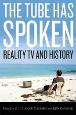The Tube Has Spoken: Reality TV and History (Film and History) by