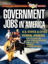 Government Jobs in America: [2012] Jobs in U.S. States & Cities and-ExLibrary