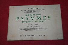 PSAUTIER DE LA BIBLE DE JERUSALEM 53 PSAUMES ET 4 CANTIQUES éd DU CERF 1954